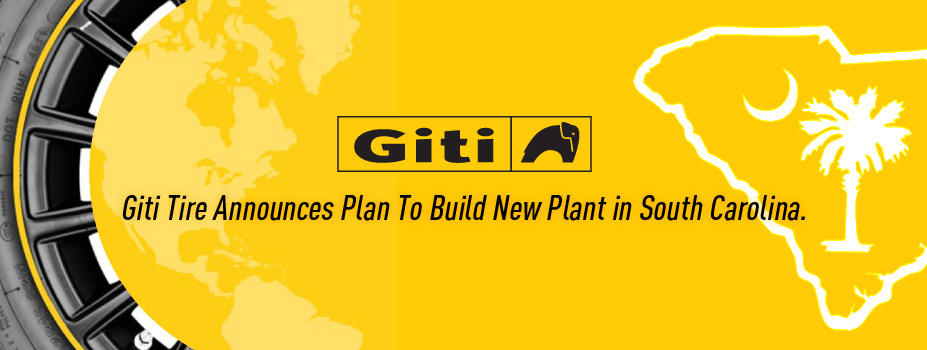 Giti Tire Plans to Build New Plant in South Carolina